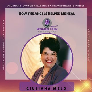 How the angels helped me heal with Giuliana Melo