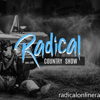 Radical Live Country Music Show Presented By www.radicalonlineradio.com