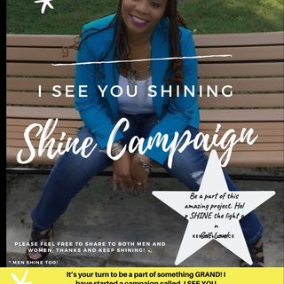 Episode 74 - I SEE YOU SHINING, SHINE CAMPAIGN(ad)||Submit your videos.