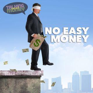 Money Never Easy