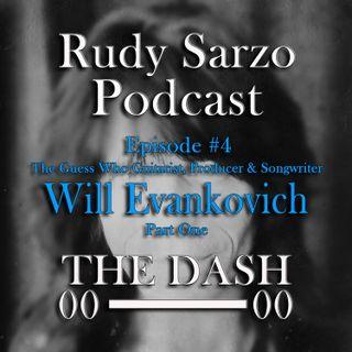 Will Evankovich Episode 4 Part 1