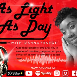 As Light As Day With Dahna-Esther Fearon