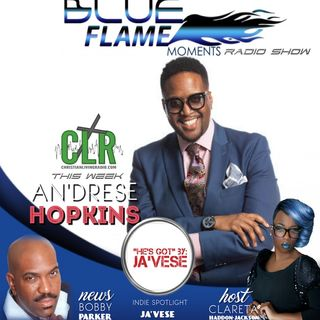 Blue Flame Radio - An'drrese Hopkins