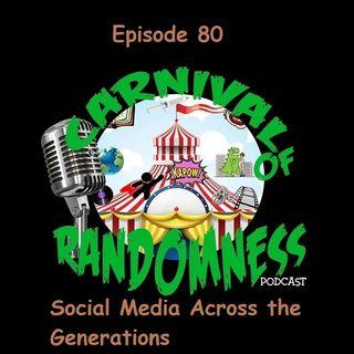 Episode 80 - Social Media Across the Generations