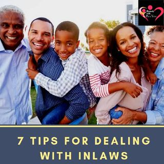 7 Tips For Dealing With In-laws