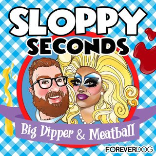 Introducing Sloppy Seconds with Big Dipper & Meatball