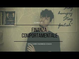 Presentazione Corso sulla Finanza Comportamentale - Bias Cognitivi