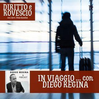 Diego Regina Podcast : in viaggio con Paolo Rendina