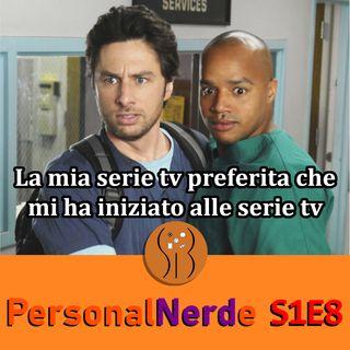 Scrubs: la mia serie tv preferita che mi ha aperto alle serie tv - PersonalNerde S1E8