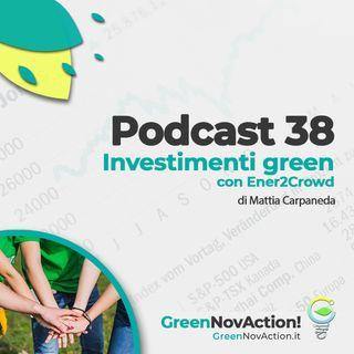 #38 - Investimenti green con Ener2Crowd