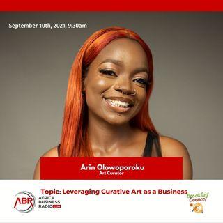 Leveraging Curative Art As A Business - Arinola Olowoporoku
