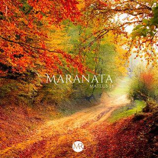 Maranata - Mateus 25