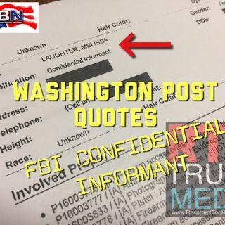 WASHINGTON POST uses FBI Conf. Informant for ANTI-BUNDY ARTICLE #FakeNews