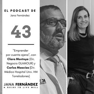 Intraemprendimiento, con Clara Montoya y Carlos Mascías