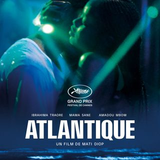 #3 - ATLANTIQUE (Senegal / Francia / Belgio, 2019)