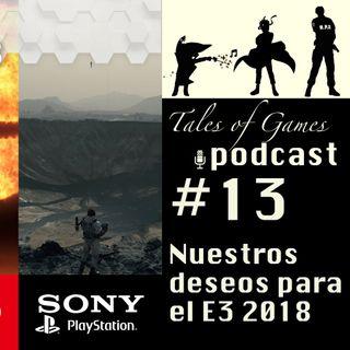Nuestros deseos para el E3 2018 - TALES OF GAMES PODCAST (13)