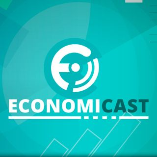 Economicast, episodio 14 | Economicast