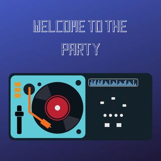 Welcome To The Party - Mixtape