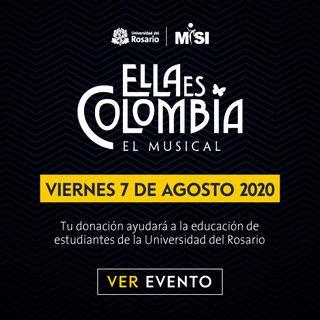 """Apoyemos una gran causa Rosarista con el Musical  """"Ella es Colombia"""""""