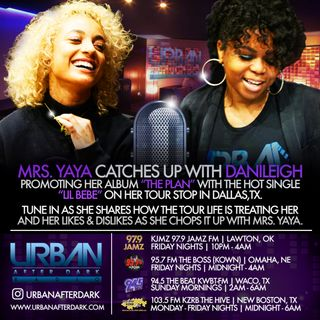 DaniLeigh Interview with Mrs. YaYa