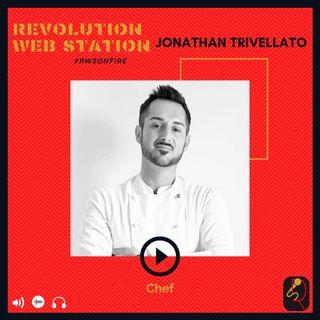 INTERVISTA JONATHAN TRIVELLATO - CHEF A DOMICILIO E PERSONAL CHEF