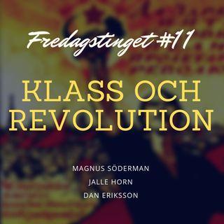 11. Klass och revolution
