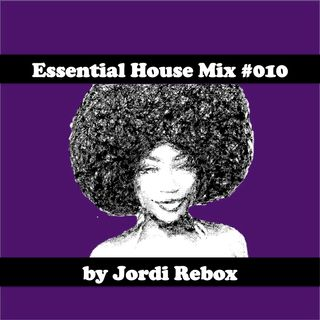Essential House Mix #010