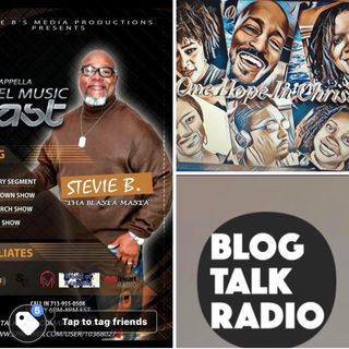 (Episode 7) - Stevie's B's Acappella Gospel Music Blast