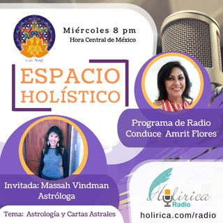 ESPACIO HOLISTICO . Invitada Massah Vindman