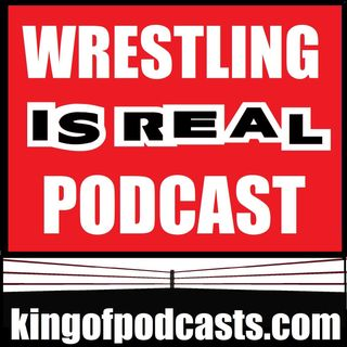 Wrestling is Real 09.24.14 : WWE Has an Off-Season; WWE Creative Handcuffed; Watching Glorified WWE House Shows on TV