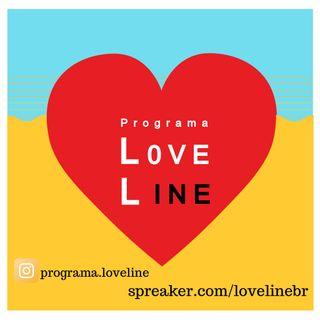Programa Love Line #01 - 16/02