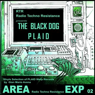 AREA EXP 02 - THE BLACK DOG PLAID - Vinyls Selection by Gian Mario Avena