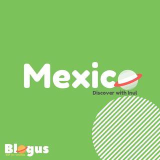 Blogus - Mexico