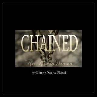 Chained Ep. 9 - Broken