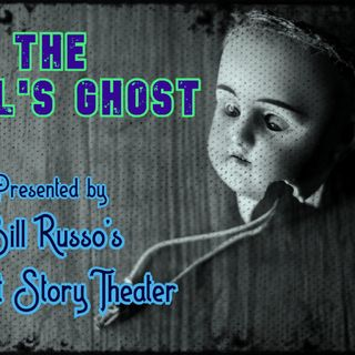 The Doll's Ghost on Bill Russo's Short Story Theater