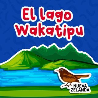 El Lago Wakatipu 02 I Cuentos Infantiles