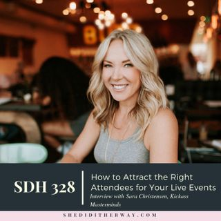 How to Attract the Right Attendees for Your Live Events with Sara Christensen