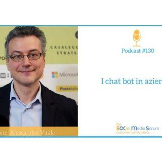 #130 Sfruttare i chat bot in azienda - intervista ad Alessandro Vitale