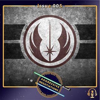Issue 005: Are the Jedi Necessary?