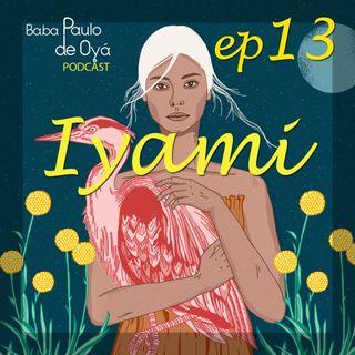 13 ep - Yami por Baba Paulo de Oya