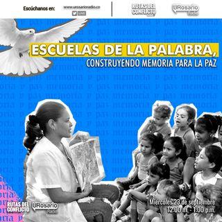 Escuelas de la palabra: Construyendo memoria para la paz