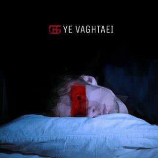 Ye vaghtaei