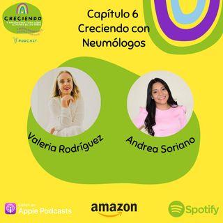 Capítulo #6: Creciendo con Neumólogos