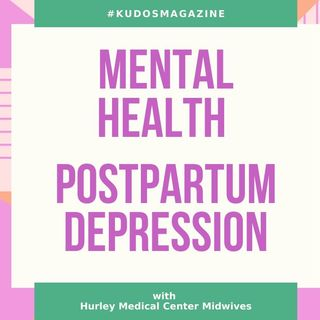 Hurley Midwives Addressing Mental Health Postpartum Depression