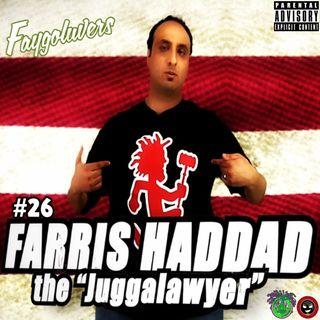 #026 - Farris The Juggalawyer