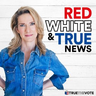 Red White & True | Episode 5 | Chain of Fools, Chaos & Voting Sins In Nevada | Interview With ReaganBabe.com Founder Megan Barth