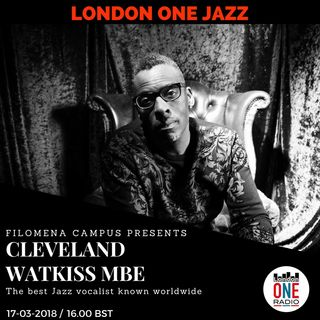 LondonONEJazz 1st anniversary with special guess Cleveland Watkiss MBE