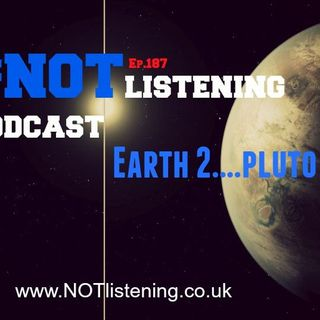 Ep.187 - Earth 2....Pluto