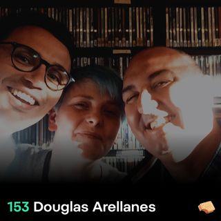 SNACK 153 Douglas Arellanes