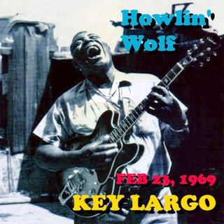 Especial HOWLIN WOLF KEY LARGO 1969 PT02 Classicos do Rock Podcast #HowlinWolf #KeyLargo1969 #ahs #twd #southpark #it2 #zombieland #starwars
